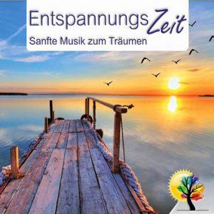 Entspannungszeit – Sanfte Musik zum Träumen
