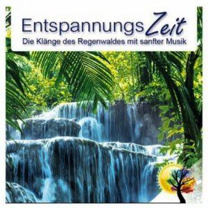 Entspannungszeit - Die Klänge des Regenwaldes
