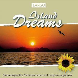 Island Dreams - Stimmungsvolles Meeresrauschen mit Entspannungsmusik