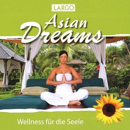 Largo Asian Dreams - Wellness für die Seele - Front-CD