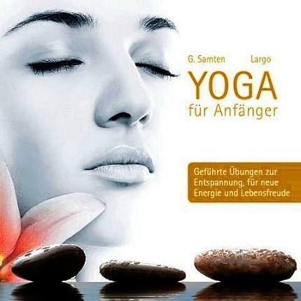 Largo Yoga für Anfänger