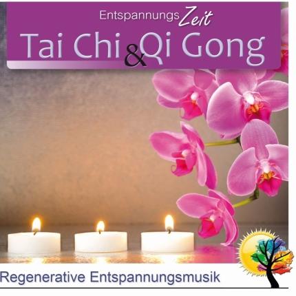 Tai Chi & Qi Gong - Regenerative Entspannungsmusik