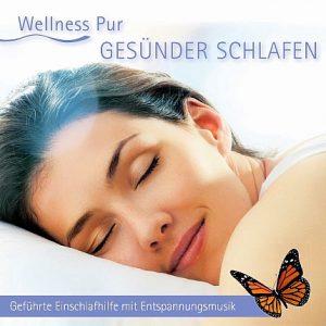 Wellness Pur – Gesünder Schlafen - CD Front