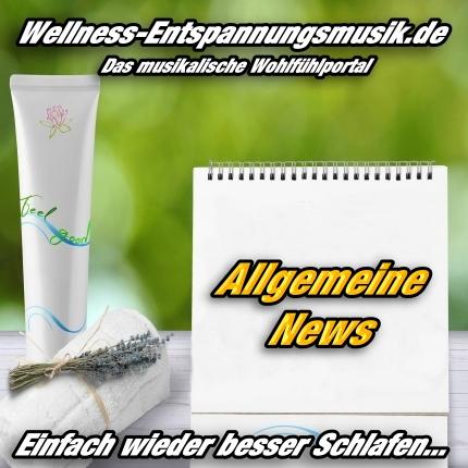 Entspannungsmusik-Magazin - Allgemeine News