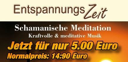 Entspannungszeit-–-Schamanische-Meditation-Angebot 3